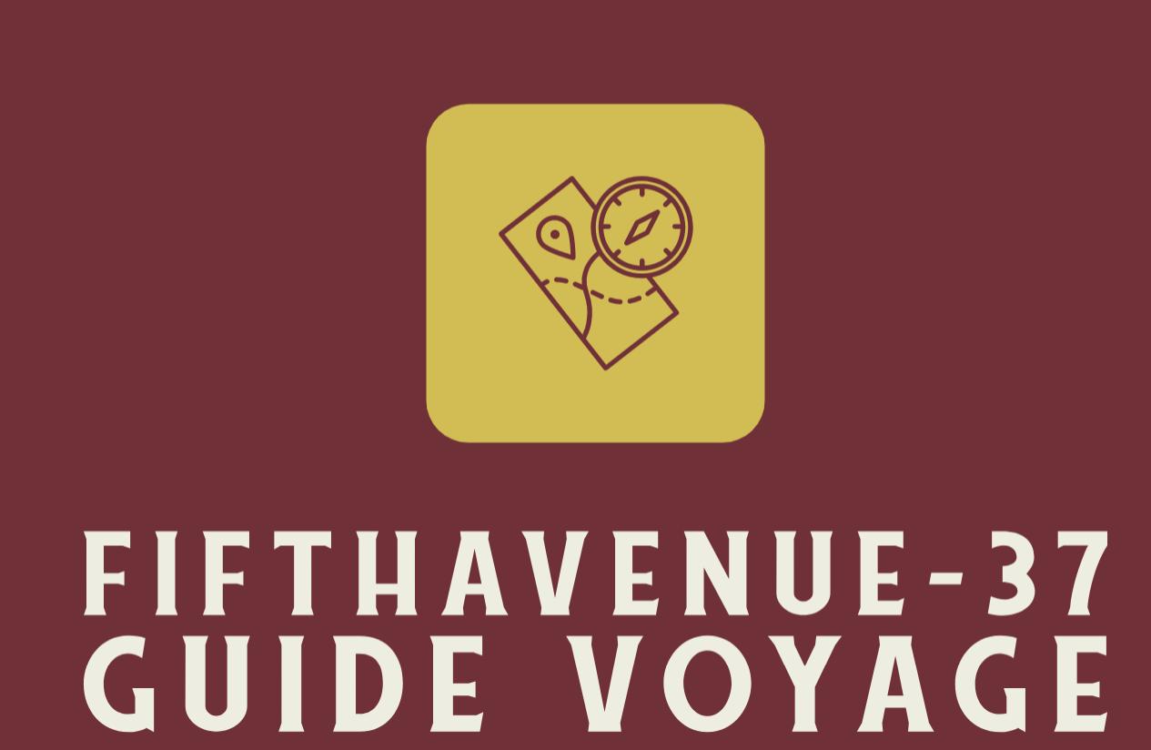 Fifthavenue-37.com le guide voyage